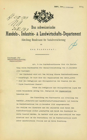 Proposal to the Federal Council regarding the organization of the Federal Social Insurance Office, 17th February 1913, source: Swiss Federal Archives, Bern, CH-BAR#E46#1000-865#29#2#5.